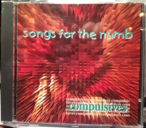 Songs for the Numb by compulsives